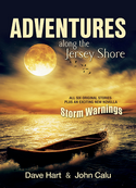 Adventures Along the Jersey Shore By Dave Hart and John Calu