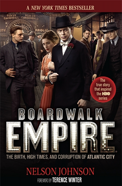 Loading Boardwalk Empire: The Birth, High Times, and Corruption of Atlantic City [HBO Series Tie-In Edition] Cover