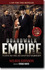 'Boardwalk Empire: The Birth, High Times, and Corruption of Atlantic City' - TV Tie-In Edition