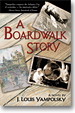 A Boardwalk Story, a novel by J. Louis Yampolsky