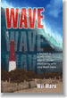Wave, a novel by Wil Mara