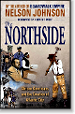 The Northside by Nelson Johnson, author of Boardwalk Empire